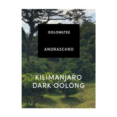Kilimanjaro dark oolong